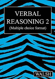 Walsh Verbal Reasoning 2 Papers 5-8 (Multiple Choice Format)