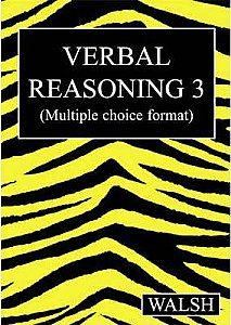 Walsh Verbal Reasoning 3 Papers 9-12 (Multiple Choice Format)