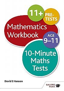 Galore Park - 10-minute Maths Tests Workbook Age 9-11