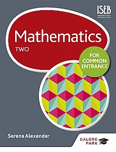 Galore Park - Mathematics for Common Entrance Two