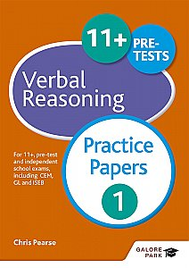 Galore Park - 11+ Verbal Reasoning Practice Papers 1: For 11+, Pre-Test and Independent School Exams Including CEM, GL and ISEB