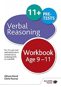 Galore Park - Verbal Reasoning Workbook Age 9-11: For 11+, Pre-Test and Independent School Exams Including CEM, GL and ISEB