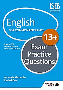 Galore Park - English for Common Entrance at 13+ Exam Practice Questions