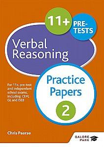 Galore Park - 11+ Verbal Reasoning Practice Papers 2: For 11+, Pre-Test and Independent School Exams Including CEM, GL and ISEB