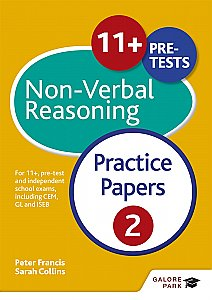 Galore Park - 11+ Non-Verbal Reasoning Practice Papers 2: For 11+, Pre-Test and Independent School Exams Including CEM, GL and ISEB