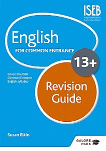 Galore Park - English for Common Entrance at 13+ Revision Guide