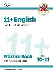 CGP - New 11+ GL English Practice Book & Assessment Tests - Ages 10-11 (with Online Edition)