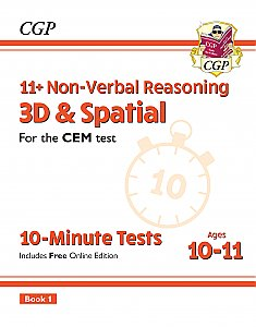 CGP - New 11+ CEM 10-Minute Tests: Non-Verbal Reasoning 3D & Spatial - Ages 10-11 Book 1 (with Online Edition)