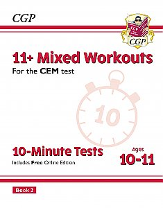 CGP - New 11+ CEM 10-Minute Tests: Mixed Workouts - Ages 10-11 Book 2 (with Online Edition)