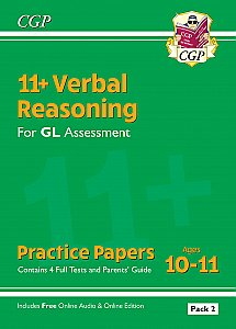 CGP - New 11+ GL Verbal Reasoning Practice Papers: Ages 10-11 - Pack 1 (with Parents' Guide & Online Edition)