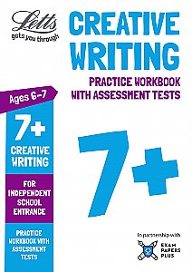 Letts - 7+ Creative Writing - Practice Workbook With Assessment Tests: For Independent School Entrance