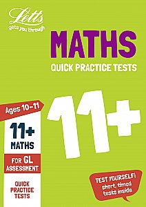 Letts - 11+ Maths Quick Practice Tests Age 10-11 For The Gl Assessment Tests