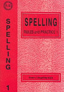Spelling Rules and Practice 1 by Susan Daughtrey
