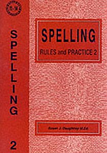 Spelling Rules and Practice 2 by Susan Daughtrey