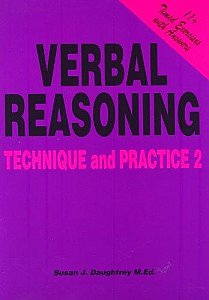 11 plus Verbal Reasoning Technique And Practice 2 by Susan Daughtrey