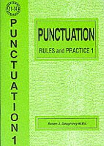 Punctuation Rules and Practice 1 by Susan Daughtrey