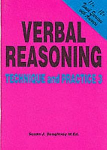 11 plus Verbal Reasoning Technique And Practice 3 by Susan Daughtrey