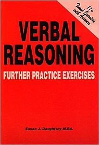 11 plus Verbal Reasoning Further Practice Exercises by Susan Daughtrey