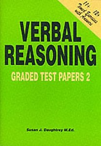 11 plus Verbal Reasoning Graded Test Papers 2 by Susan Daughtrey