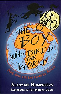 The Boy Who Biked the World : Part One: On the Road to Africa