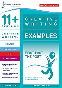 11+ Essentials - Creative Writing Examples Book 1 (First Past the Post®)