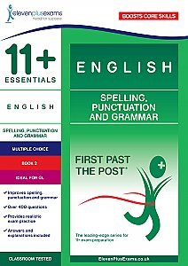 11+ Essentials - English Spelling, Punctuation and Grammar Book 2 (First Past the Post®)
