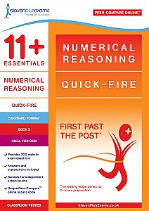 11+ Essentials - Numerical Reasoning: Quick-fire Book 2 Standard Format (First Past the Post®)