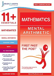 11+ Essentials - Mental Arithmetic Book 1 Standard Format (First Past the Post®)